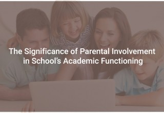The Significance of Parental Involvement in School's Academic Functioning